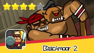 Blackmoor 2 GAX 11 Walkthrough Co Op Multiplayer Hack & Slash Recommend index four stars