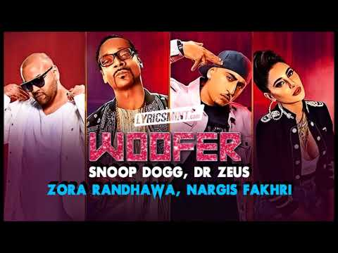 WOOFER CLEAN | Zora Randhawa | Dr Zues | Snoop Dog | Nargis Fakhri