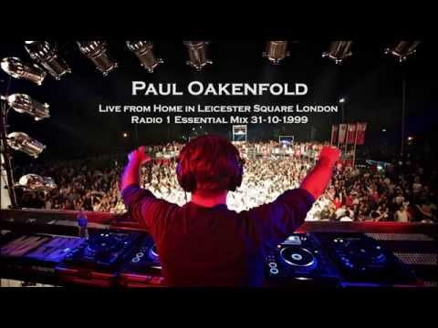 Paul Oakenfold - Live from Home in Leicester Square London Radio 1 Essential Mix 31 10 1999