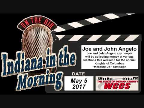 Indiana in the Morning Interview: Joe and John Angelo (5-5-17)