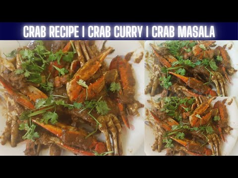 crab recipe | crab curry recipe | Grab your crab curry using home made masala | crab masala