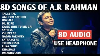 8D Songs of A.R RAHMAN, BEST 8D SONGS OF A.R RAHMAN, A.R RAHMAN 8D SONGS USE HEADPHONE AND ENJOY