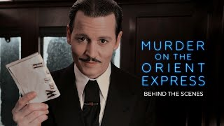 Murder On The Orient Express (2017) | Behind The Scenes With Johnny Depp, Kenneth Branagh