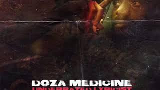 Doza Medicine - Underrated Lyricist - May 2020