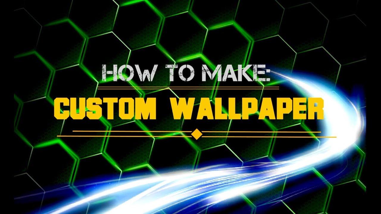 How to make a CUSTOM WALLPAPER for YouTube Channel Art Banner - YouTube