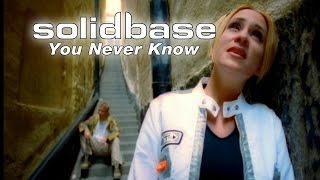 Solid Base - You Never Know (Official)