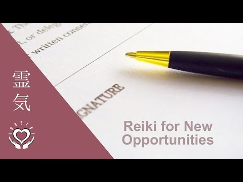 Reiki for New Opportunities | Employment | Job | Business