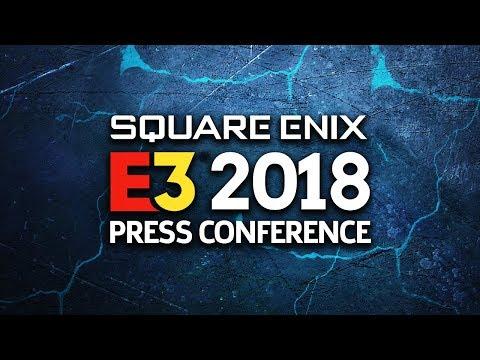 FULL Square Enix E3 2018 Press Conference