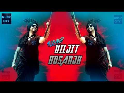 Diljit Dosanjh Mashup   Nonstop Punjabi Remix Songs   Best Punjabi Song Latest 2017
