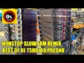 Nonstop DJ TSUBIBO PRESNO Slow Jam Remix   Battle Mix 2020