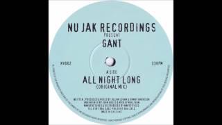 Gant - All Night Long (Original Mix)