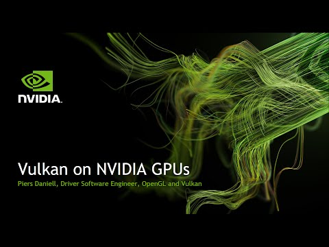 Vulkan on NVIDIA GPUs presentation, by Piers Daniell (SIGGRAPH 2015, SIG1501)