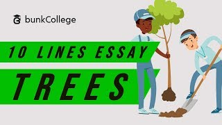 Trees are vital to our survival. importance of cannot be explained in 10 lines. but these lines on can help students write an essay impo...