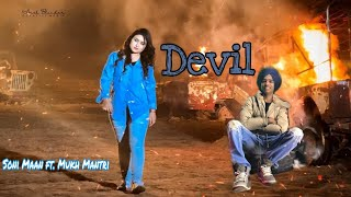 Devil !! Sony Maan ft Mukh Mantri Song 2019||