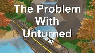 The Problem With Unturned