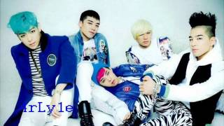 Big Bang ~ Gotta be with you Intro