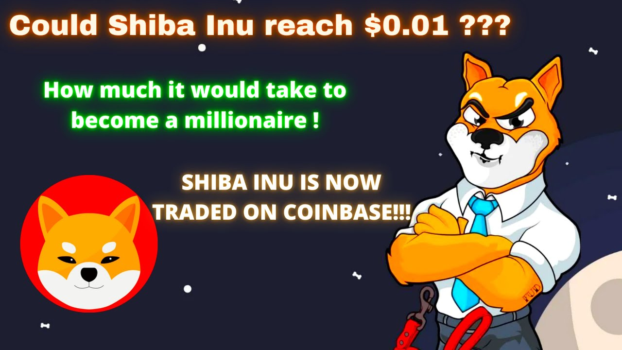 WHY SHIBA INU COULD REACH $0.01! UPDATE ON WHY SHIBA INU JUMPED! HOW TO BECOME SHIB MILLIONIARE!