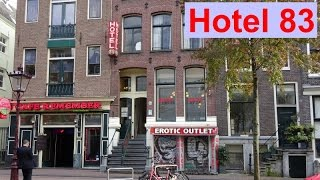 Hotel 83 in Amsterdam