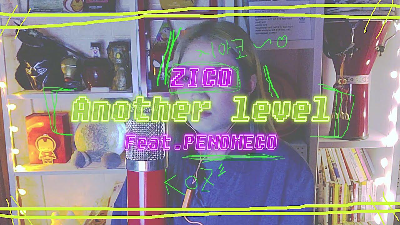 [여자VER] 지코(ZICO) Another level feat.페노메코(PENOMECO) l Cover by 배어리