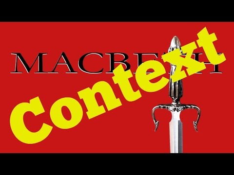 How to Write About Context in Shakespeare's Macbeth (8702)