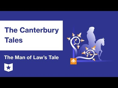 The Canterbury Tales by Geoffrey Chaucer | The Man of Law's Tale Summary & Analysis