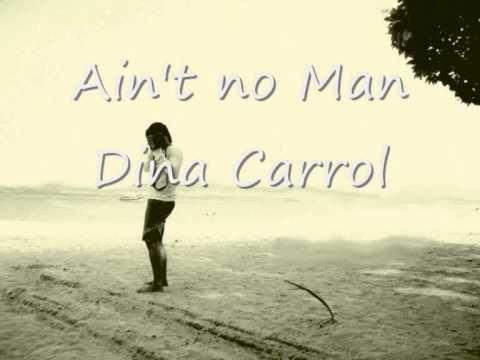 Ain't no man - dina Carrol.wmv