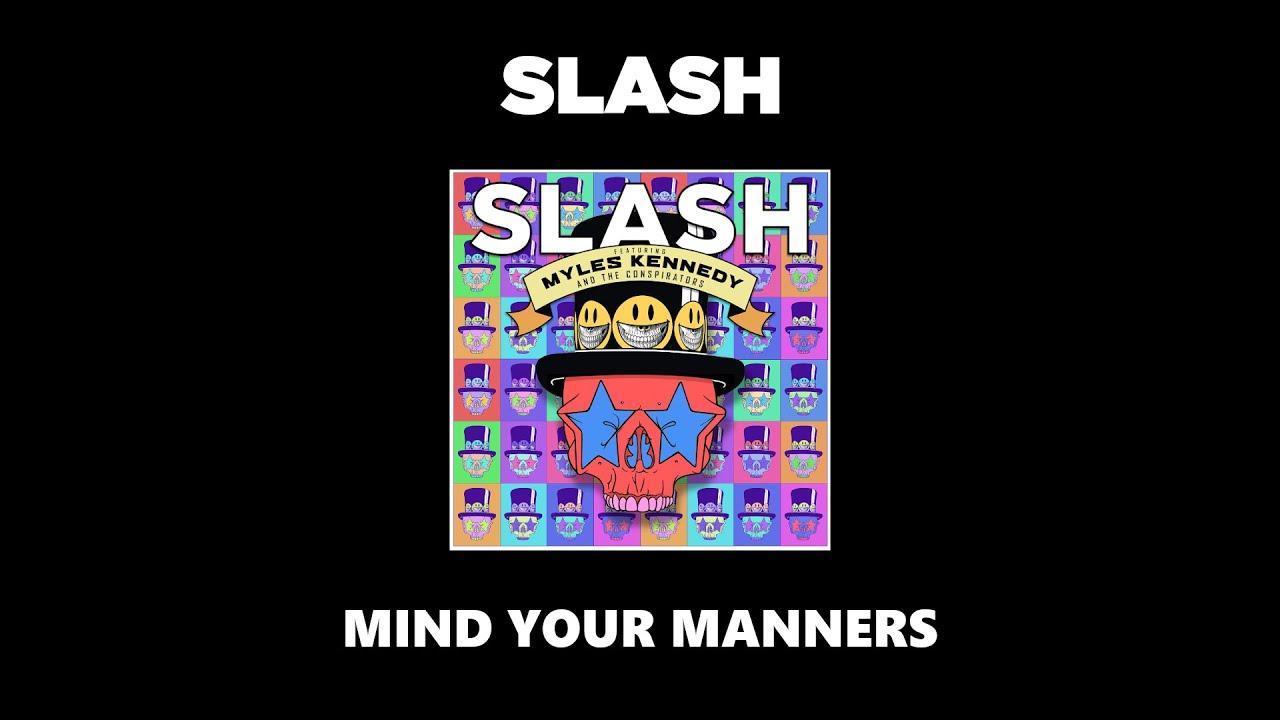 Slash - Mind Your Manners (Original Backing Track)