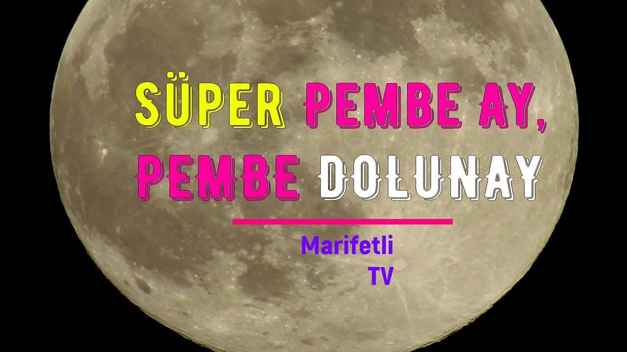 Süper Pembe Ay, PEMBE DOLUNAY Görüntüleri