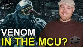 Venom Confirmed To Be Part of the MCU!!!!