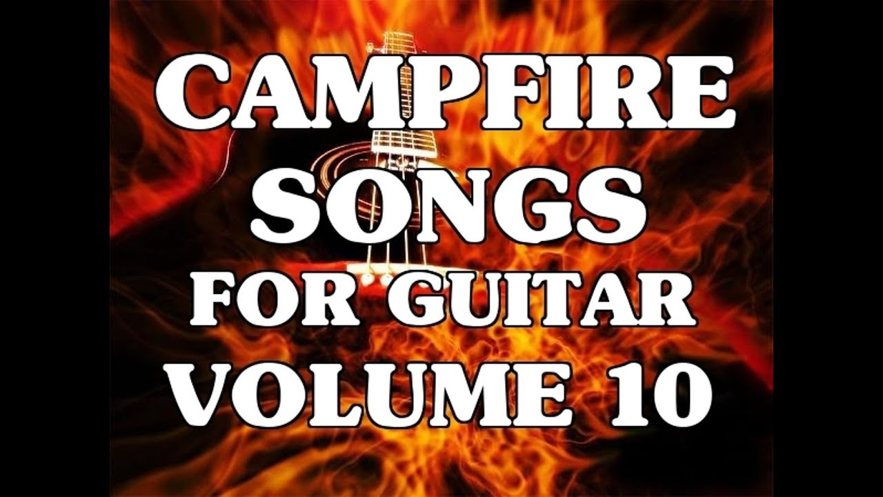 Campfire Songs For Guitar Volume 10 Lessons Video Intro By Scott