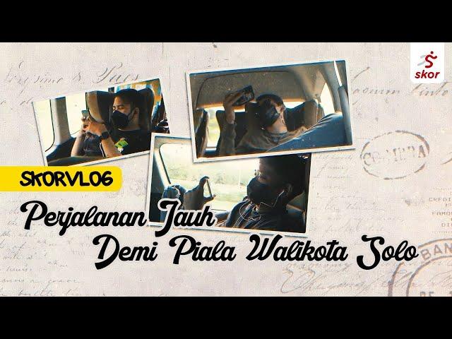 Behind The Scene Piala Walikota Solo 2021!! Kok Ditunda?? | SkorVlog