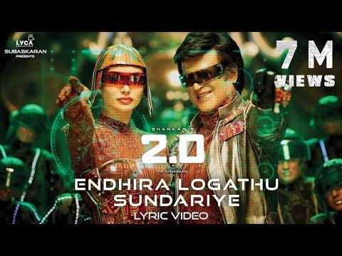 Endhira Logathu Sundariye (Lyric Video) - 2.0 [Tamil] | Rajinikanth | Shankar | A.R. Rahman