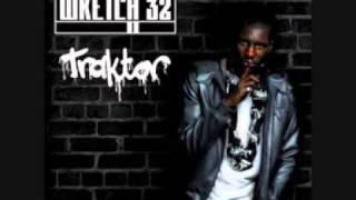 Wretch 32 - Traktor (Mike Delinquent Go Harder Dub).wmv