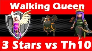 Clash Of Clans - Walking Queen Healer LavaLoonion vs MAXED Th10 - New Strategy Part 3