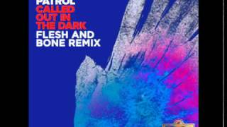 Video Snow Patrol - Called out in the dark (Flesh and Bone remix) download MP3, 3GP, MP4, WEBM, AVI, FLV November 2018
