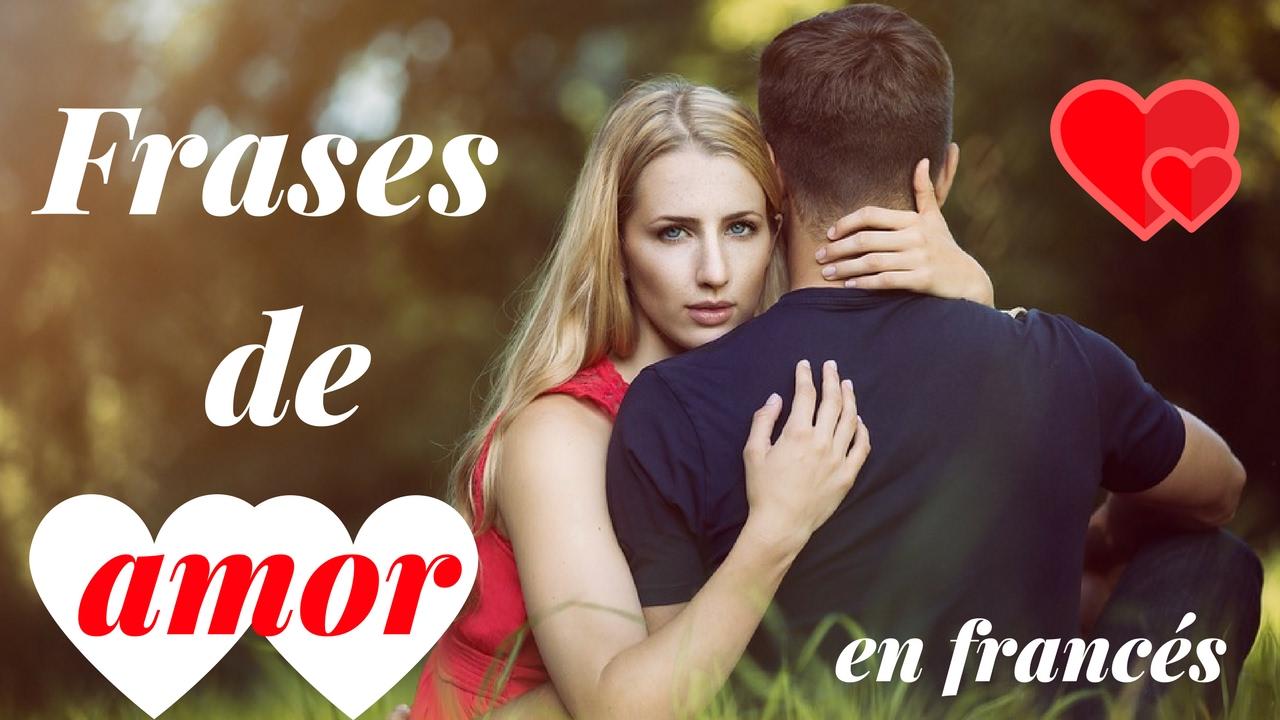 Frases De Amor Para Dedicar Aprender Frances