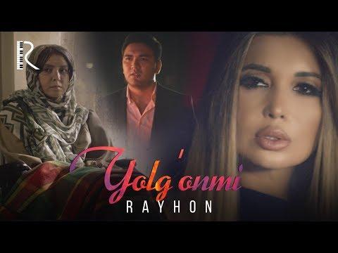 Rayhon - Yolg'onmi