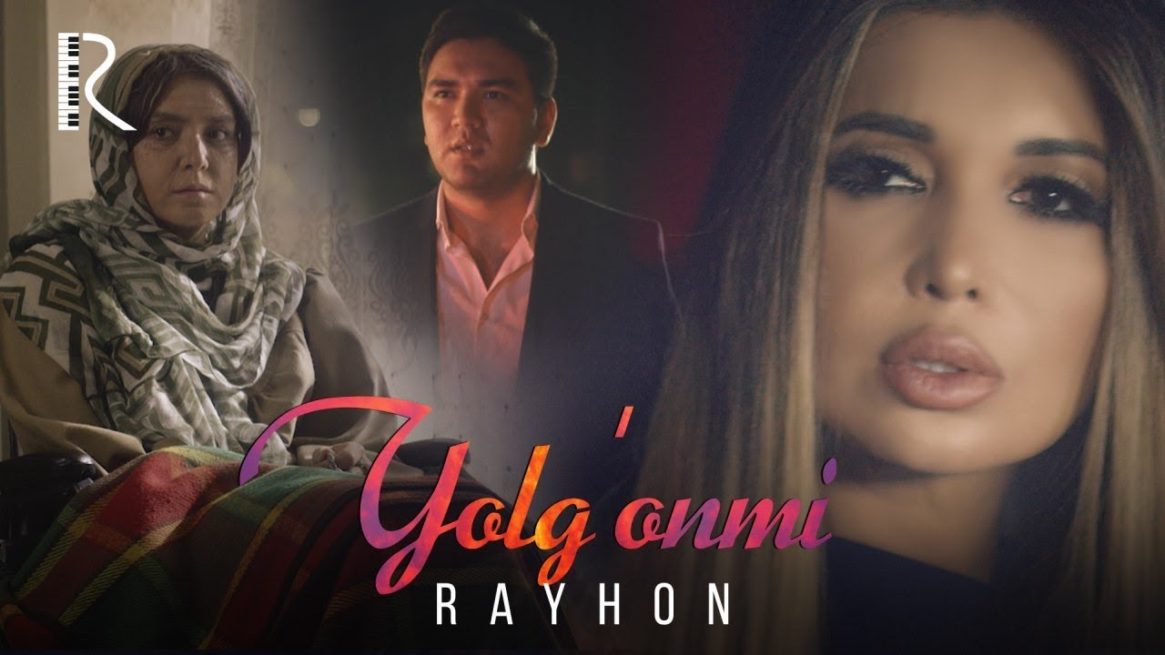 Rayhon - Yolg'onmi (Official Music Video) 2019