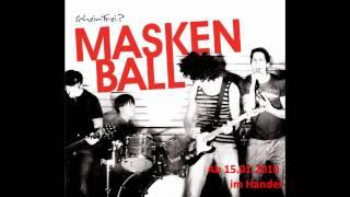 ScheinFrei? - Maskenball [Single 15-Jan-2010]