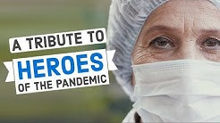 Tribute to Unsung HEROES of Coronavirus Pandemic: Healthcare Workers Inspirational Video