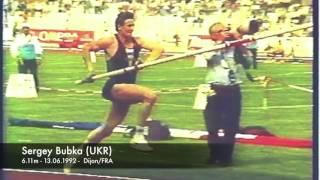 Sergey Bubka (UKR) - 6.11m - 13.06.1992 - Dijon/FRA