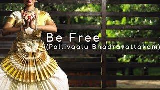 Be Free (Pallivaalu Bhadravattakam) | ft. Vandana Iyer | Vidya Vox