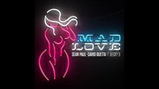 Mad Love - Sean Paul & David Guetta ft. Becky G (Beat Saber)