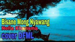 Lirik Lagu: Bisane Mung Nyawang - Nella Kharisma cover gitar (DFML)
