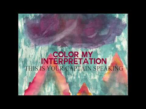 This Is Your Captain Speaking: Color My Interpretation mp3