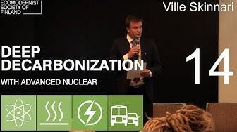 14 Ville Skinnari - Deep Decarbonization with Advanced Nuclear -seminar