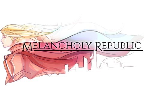 Melancholy Republic - First Look! A Sweet Melody!