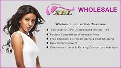 XBLHAIR  Virgin Hair Vendors Brazilian Hair Supplier Wholesale Human Hair Factory