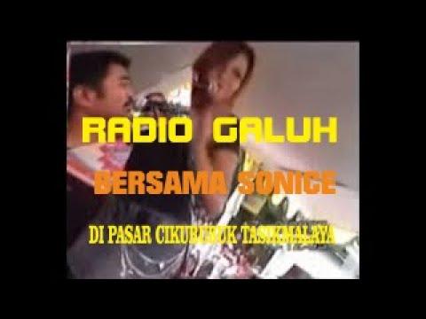 RADIO GALUH - BERSAMA SONICE   CIKURUBUK 2007