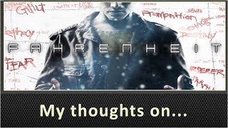 My Thoughts On Fahrenheit / Indigo Prophecy (PS4 Review)